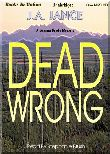 Dead Wrong (MP3) by J. A. Jance