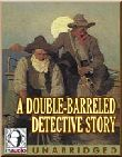 A Double-Barreled Detective Story (MP3)
