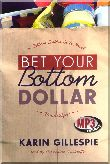 Bet Your Bottom Dollar (MP3)
