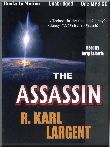 Assassin, The (MP3) (Author R. Karl Largent )