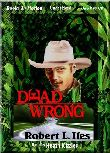 Dead Wrong (MP3) by Robert L. Iles